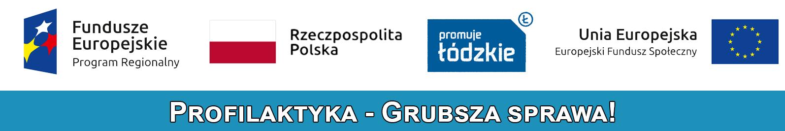 Logo projektu unijnego - Profilaktyka - grubsza sprawa!
